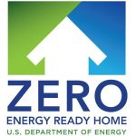 ZERO ENERGY READY HOME U.S. DEPARTMENT OF ENERGY